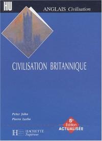 La civilisation britannique, édition 2003