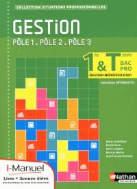 Gestion  1e/Term  Bpro Gestion-Administration Poles 1/2/3  Lic Numerique Eleve  I-Manuel+Ouv Papier