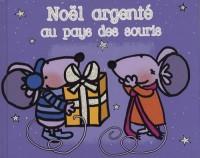 Noël argenté au pays des souris