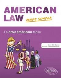 American Law Made Simple le Droit Américain Facile
