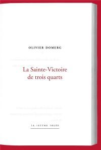 La Sainte-Victoire de Trois-Quarts