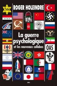 La guerre psychologique ou les nouveaux collabos