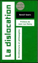 La dislocation : Architecture et philosophie [Poche]