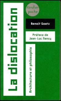 La dislocation : Architecture et philosophie