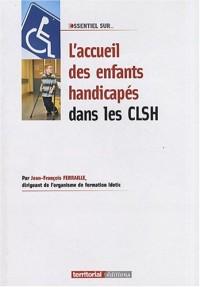 L'accueil des enfants handicapés dans les CLSH