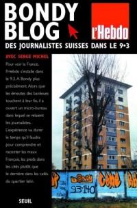 Bondy Blog : Des journalistes suisses s'installent dans le 9.3