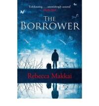 [ THE BORROWER BY MAKKAI, REBECCA](AUTHOR)PAPERBACK