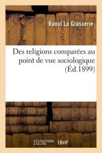 Des Religions Comp Sociologique  ed 1899