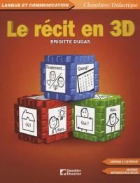 Le recit en 3D