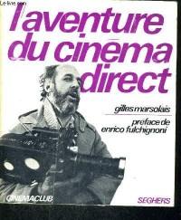 L' aventure du cinéma direct