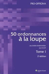 Pack 50 Ordonnances a la Loupe Tome 1 et Tome 2