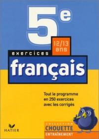 Chouette Entraînement : Français, de la 5e à la 4e - 12-13 ans (+ corrigés)