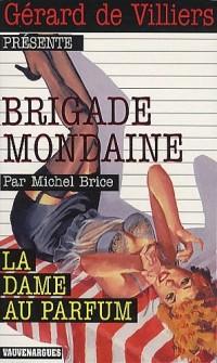 Brigade mondaine : La dame au parfum