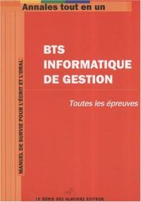 Annales tout en 1 pour BTS Informatique de Gestion : Toutes les épreuves