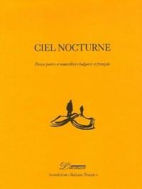 Ciel nocturne : Edition bilingue français-bulgare