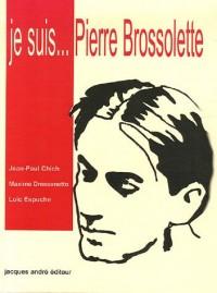 Je suis Pierre Brossolette