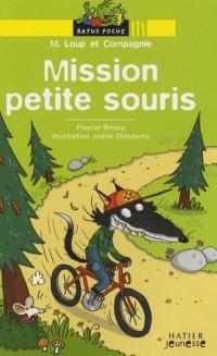 M. Loup et Compagnie, Tome 1 : Mission petite souris