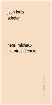 Henri Michaux : histoires d'encre
