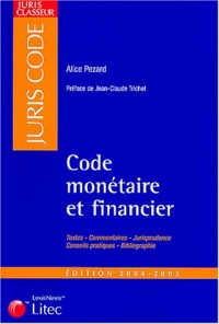 Code monétaire et Financier, édition 2004-2005