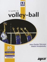 Le Guide du Volley-Ball : 80 Fiches avec Classeur