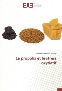 La propolis et le stress oxydatif