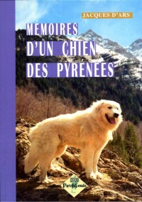 Memoires d'un Chien des Pyrenees