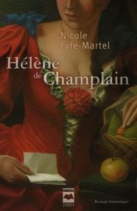 Hélène de Champlain T01 Manchon et dentelle