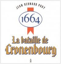 1664, la bataille de Kronenbourg