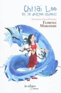 Chilaï Loo et le dragon chinois