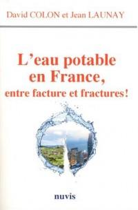L'eau potable en France, entre facture et fractures