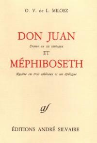 Don Juan et Méphiboseth, théâtre II