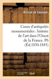 Cours d Antiquités  P6  ed 1830 1843