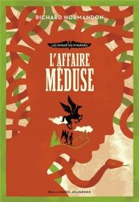 Les enquêtes d'Hermès, 2:L'affaire Méduse