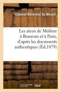 Les Aieux de Molière a Beauvais  ed 1879