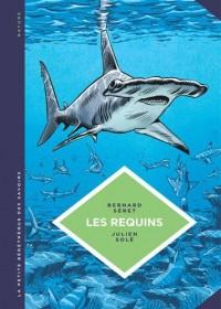 La petite bédéthèque des savoirs, Tome 3 : Les requins : Les connaitre pour les comprendre