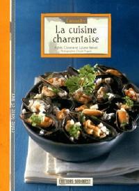 Connaitre la Cuisine Charentaise