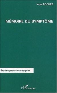 Mémoire du symptôme