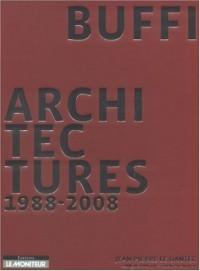 Buffi : Architectures 1988-2008, édition bilingue français-anglais