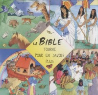 La Bible : Tourne pour en savoir plus