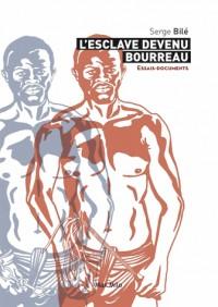 L'Esclave Bourreau