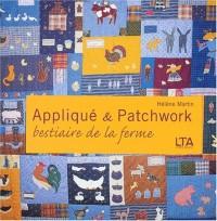 Appliqué et patchwork : Bestiaire de la ferme, grands et petits quilts