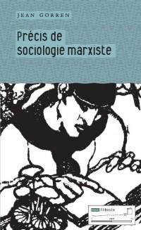 Précis de sociologie marxiste