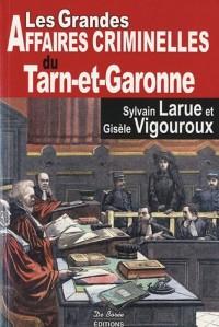 Tarn-et-Garonne Grandes Affaires Criminelles