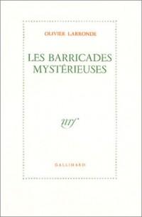 Les Barricades mystérieuses