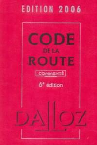 Code de la route 2006 : Commenté