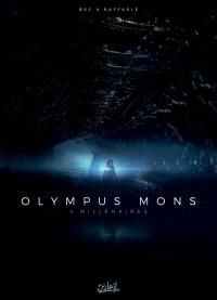Olympus Mons T04 - Millénaires