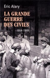 La Grande Guerre des civils (1914-1919)