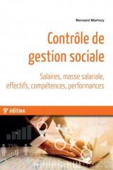 Contrôle de gestion sociale - Salaires, masse salariale, effectifs, compétences, performances