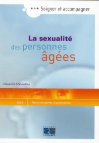 La Sexualite des Personnes Agées