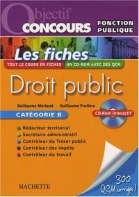 Droit public : Les fiches Catégorie B (1Cédérom)